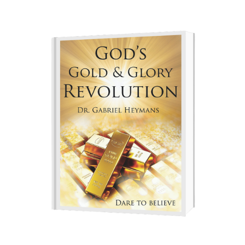God's Gold & Glory Revolution • Gabriel Heymans Ministries Bookstore • Teachings for God's Gold & Glory Revolution